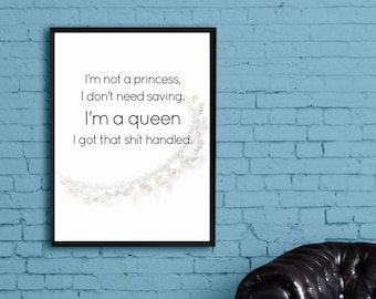 Im not a princess I dont need saving printable, inspirational wall art, motivation quote wall print, Instant download, home decor wall art