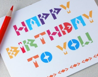 Birthday Card- Happy Birthday Card - Colorful Modern Birthday Card - Birthday Card for Him by Oh Geez Design