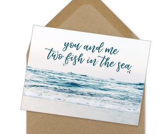you and me, two fish in the sea, printable card | A6