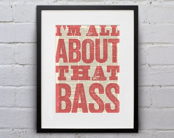 I'm All About That Bass - Inspirational Quote Dictionary Page Book Art Print - DPQU172