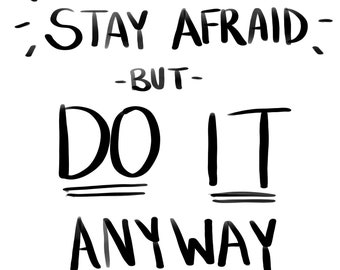 Stay Afraid Carrie Fisher Quote Print