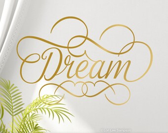Gold Wall Decal, Gold Bedroom Decal, Dream Decal Wall Decoration, Script Font, Inspirational Wall Decal for bedroom (01711aN)