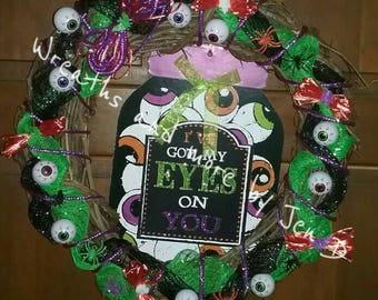 I've got my eyes on you wreath