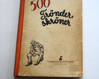 Vintage Book, Norwegian, 500 Tronder- Skoner, Joke Book