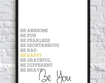 Be You- Quote Print, Be Happy Quote, Inspirational Art, Wall Decor, 8x10 quote print, Gift