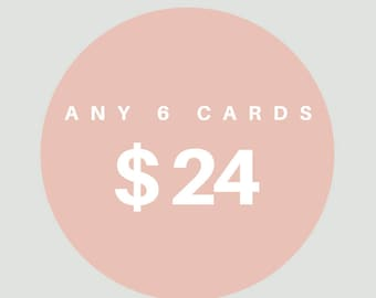 Buy Any 6 Cards and save 20% | Greeting Cards - Mix and Match