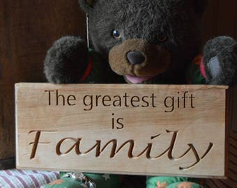 The Greatest Gift is Family