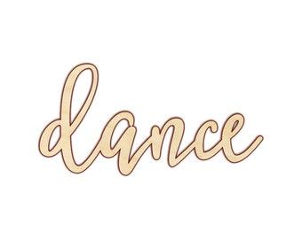 Dance - Dance Sign - Dance Wood Sign - Dance Decor - 160210