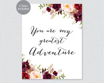 Printable You Are My Greatest Adventure Sign - Marsala Floral Wedding Sign - Rustic Pink Burgundy Flower You are my Greatest Adventure, 0006