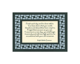 Finish each day RW Emerson Paper Cut matted border 5X7 Unframed
