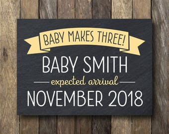 Baby Makes Three - Printable Pregnancy Announcement Sign