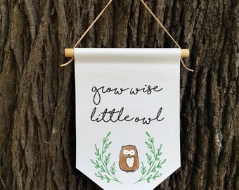 Grow Wise Little Owl Wall Banner, Affirmation Banner, Kids Wall Hanging, Children's Decor, Kids room, Nursery Decor, Baby Shower