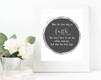 Take the first step in faith- instant download- 8x10- black and white- printable - faith - digital print - wall art-