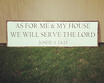 """18""""x66"""" As for me & my house framed sign"""