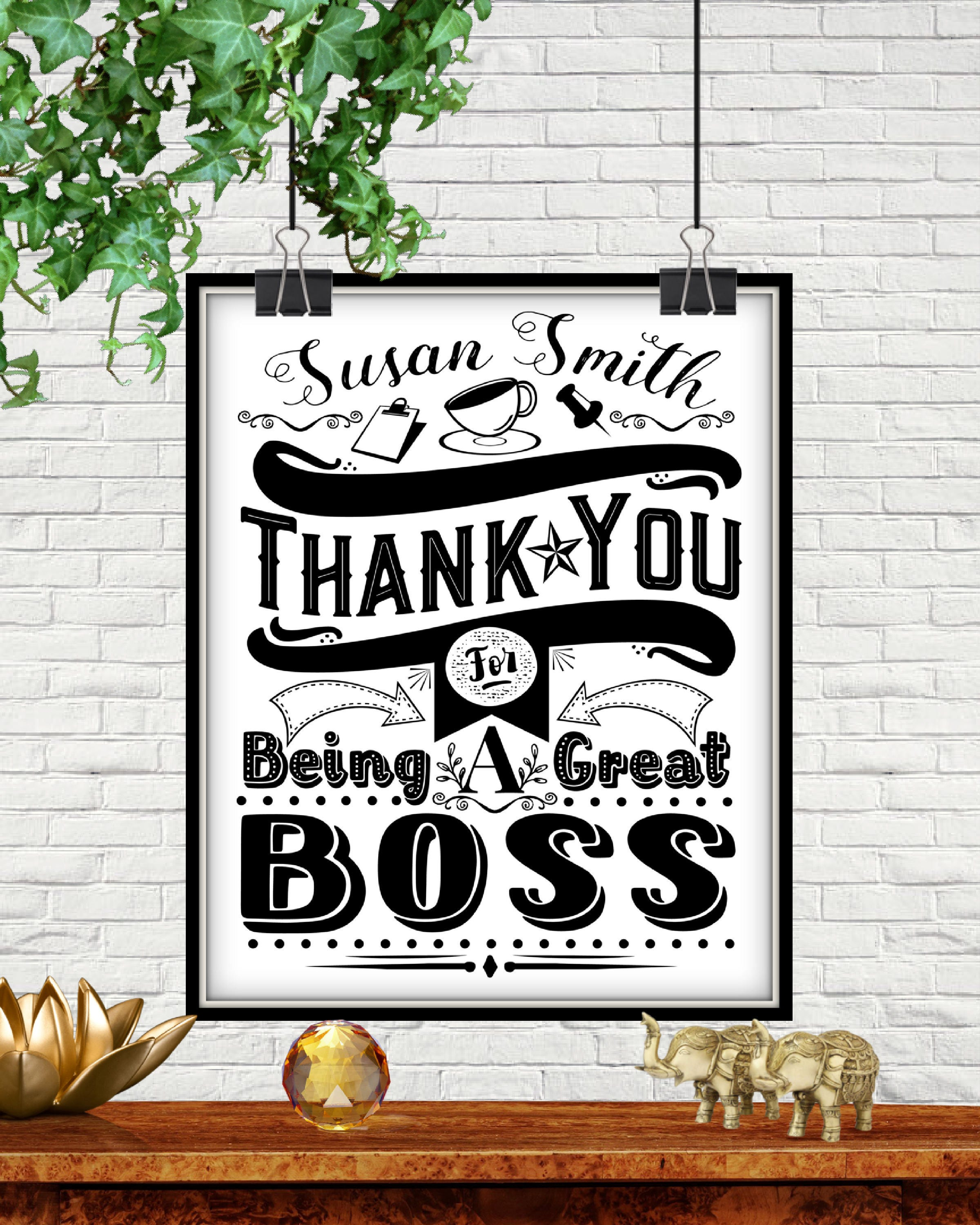 Custom Thank You For Being A Great Boss Print DIGITAL