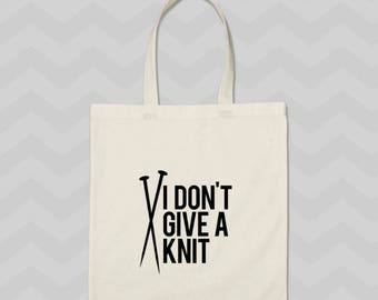 tote bag, funny tote, knit tote bag, sarcastic tote, gift for knitters, knitting project bag, gift for her, project bag, mothers day gift