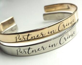 Partner in Crime Bracelet -SCRIPT FONT- . Add Message to Inside . Best Friend Bracelets . Engraved Cuff . TB&Co