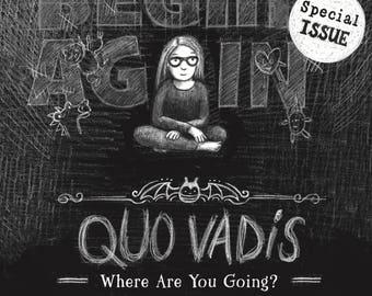 BEGIN AGAIN - Quo Vadis Issue (Comic Magazine) Print