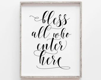 Bless All Who Enter Here Digital Print Instant Art INSTANT DOWNLOAD Printable Wall Decor