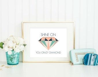 Dorm Room Decor, Diamond Print, Shine on you crazy diamond, Geometric Diamond Print