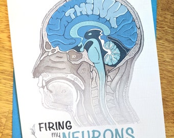Firing My Neurons in Honor of You - Thinking of You greeting card