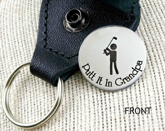 Putt It In Grandpa - Personalized Golf Ball Marker & Leather Keychain Case -  Grandpa Dad - Father's Day
