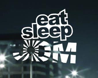 More Colors Eat Sleep JDM