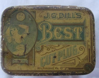 Best Cut Plug Antique Tobacco Tins Tobacco Memorabilia  Advertising tins J G Dills Rustic Farmhouse Primitive Decor for the Man Cave