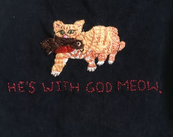 He's with God Meow- Cat Tank