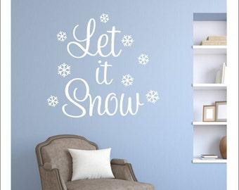 Let It Snow Vinyl Decal Vinyl Wall Decal with Snowflakes Winter Door Vinyl Christmas Vinyl Wall Decal Snowflake Vinyl Housewares Christmas
