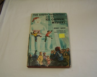 The Happy Hollisters and the Ice Carnival Mystery, with dust jacket, c. 1958