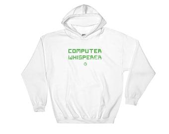 Computer Whisperer Hooded Sweatshirt