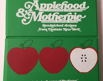 1985 Applehood & Motherpie Rochester Junior League Cookbook