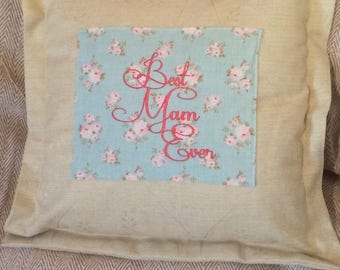 "18"" Best Mam Ever Cushion Cover"