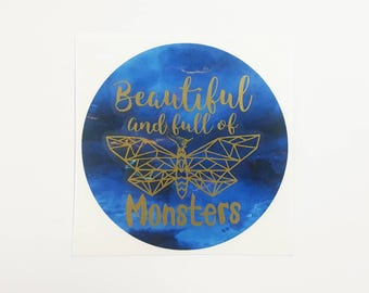 REDUCED Beautiful and Full of Monsters Vinyl Decal <DS025>