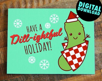 """Printable Pun Christmas Card """"Dill-ightful Holiday"""" - Funny Holiday Card, Instant Download, Card Printables, DIY Holiday Cards, PDF Card"""