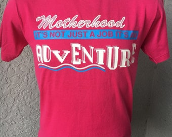 Motherhood...Not Just a Job It's an Adventure soft pinkish purple vintage t-shirt  - size large