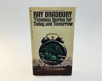 Vintage Sci Fi Fantasy Book Timeless Stories for Today and Tomorrow 1977 Paperback Anthology