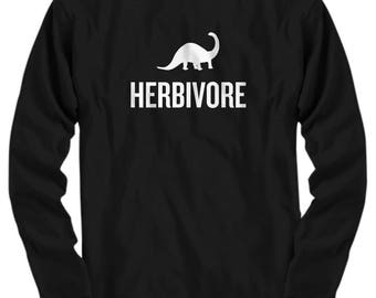 Funny Vegan Shirt - Vegan Gift Idea - Vegetarian - Herbivore - Veganism Present - Long Sleeve Tee
