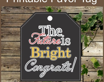 Graduation Printable Favor Tags, Printable Graduation Chalkboard Tags, Instant Download, The Future is Bright, Graduation Favor Tag