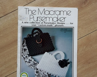 The Macrame Pursemaker by Rose Brinkley, Macrame Booklet, Macrame Designs Booklet #7228