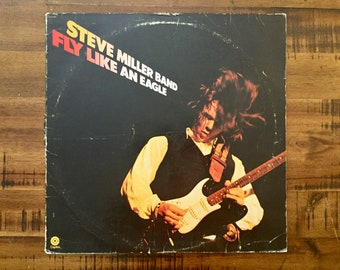 1976 Steve Miller Band Fly Like An Eagle Vinyl Album / ST-11497 / Capital Records / Vintage / Retro / Take Your Money and Run / Rock 'N Me