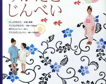 Yukata Kimono & Jinbei Patterns, Japanese Sewing Pattern Book, Easy Tutorial, Women, Men, Boy, Girl, Children, Traditional Design, B1636