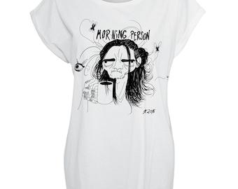 Morning Person Tshirt Women