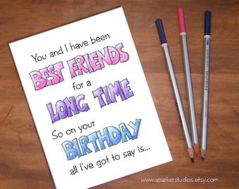 Funny Birthday card for best friend Handmade birthday card