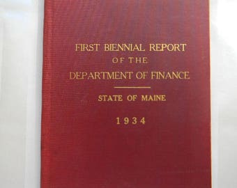1934, First Biennial Report of the Department of Finance, State of Maine