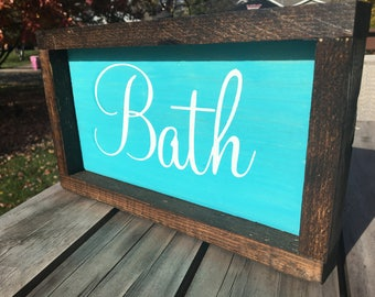 Bath Sign, Bathroom Sign, Rustic Bathroom, Handmade, gift for her, gift, gift for women, turquoise sign, small sign, home decor, wood sign