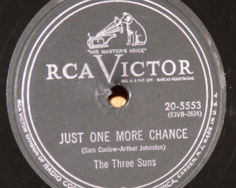 The Three Suns - Just One More Chance / The Creep - RCA Victor 20-5553 - Vintage 78 RPM Record - 1953
