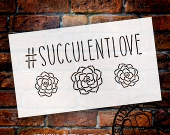 SucculentLove Word Stencil by StudioR12 - Plant Garden Nature Art - STCL2188 - SELECT SIZE