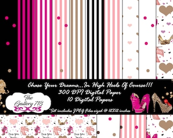 Chase Your Dreams In High Heels Digital Paper